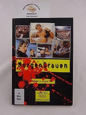 MorgenGrauen. Collage zu einem Film.: Bachmann, Hans und Karl-Heinz Jeller: