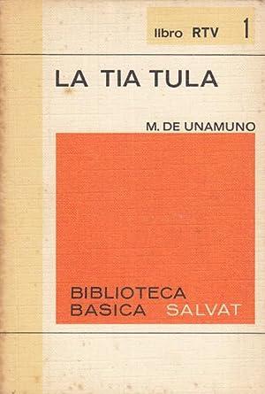 La tía Tula: de Unamuno, Miguel