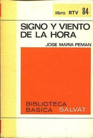Signo y Viento de la Hora: Pemán, José María