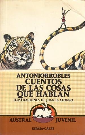 Cuentos de las cosas que hablan: Robles, Antonio