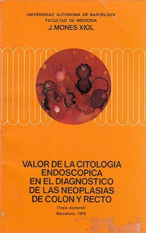 Valor de la citología endoscópica en el: Mones Xiol, Juan