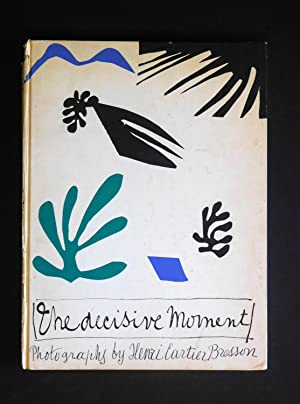 The Decisive Moment: Photography by Henri Cartier-Bresson.: Henri Cartier-Bresson