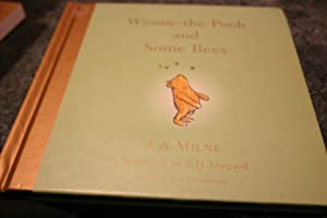 Winnie the Pooh and Some Bees: A.A. Milne