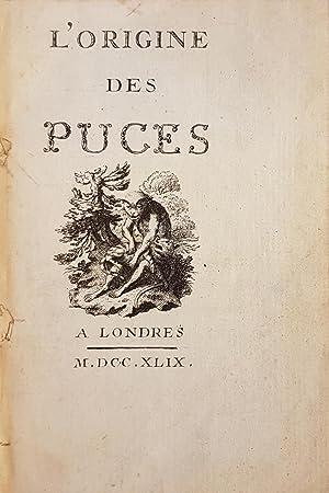 L'Origine des puces.: PIRON, Alexis ou PARADIS DE MONCRIF, F.A].