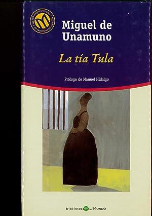 La tía Tula: Miguel de Unamuno