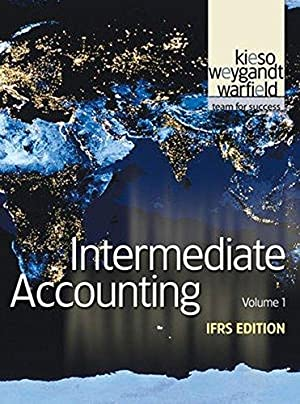 Intermediate Accounting: IFRS Edition: 1: Warfield, Terry D