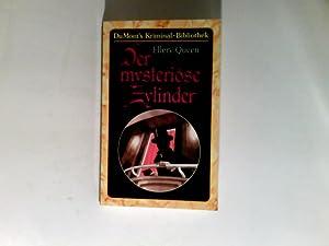 Der mysteriöse Zylinder. Aus d. Amerikan. von: Queen, Ellery: