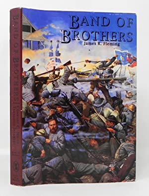 Band of Brothers: The Southern Confederates (SIGNED): Fleming, James R