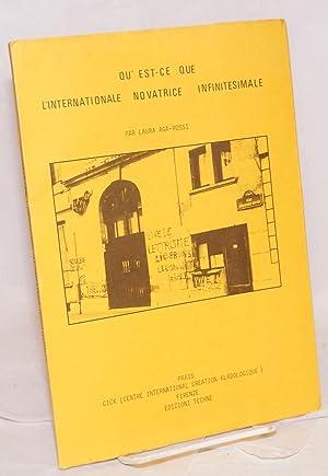 Qu'est-ce que l'Internationale novatrice infinitésimale: Aga-Rossi, Laura