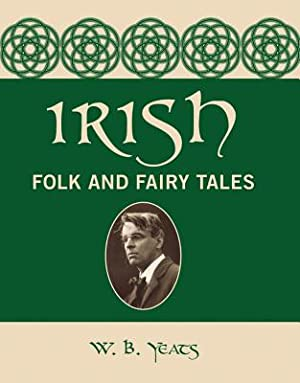 Irish Folk and Fairy Tales (Hardback or: Yeats, William Butler