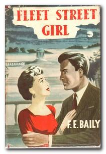 Fleet Street Girl: Baily, F E