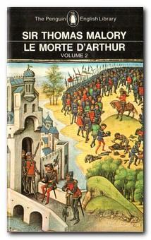 Le Morte D'arthur: Volume 2: Malory, Sir Thomas