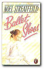 Ballet Shoes: Streatfeild, Noel