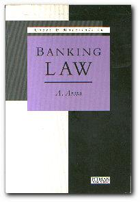 Cases and Materials in Banking Law: Arora, A