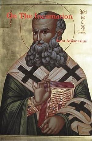 On the Incarnation: Saint Athanasius; Lawson,