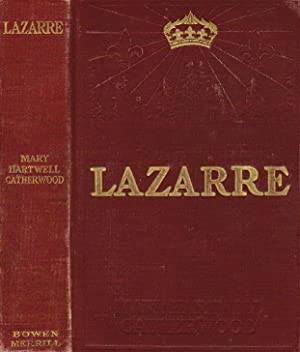 Lazarre. Illus. by Andre Castaigne.: Mary Hartwell Catherwood