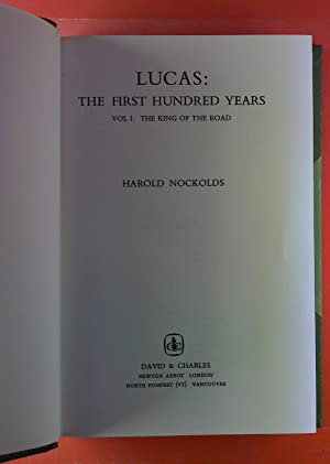 LUCAS: The First Hundred Years. Vol I: The King Of The Road: Harold Nockolds