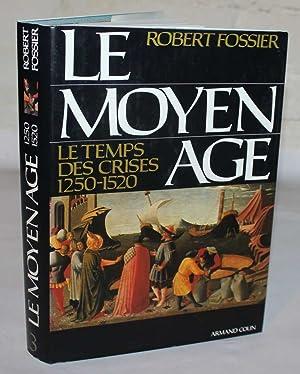 Le Moyen Age tome 3: Le Temps: Fossier, Robert
