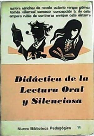 Didáctica de la lectura oral y silenciosa.: VV. AA.-