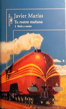 TU ROSTRO MAÑANA/ 2 BAILE Y SUEÑO: JAVIER MARIAS