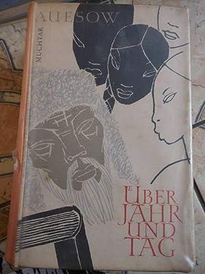 Über Jahr und Tag von Muchtar Auesow mit Illustrationen von Bert Heller: Muchtar Auesow