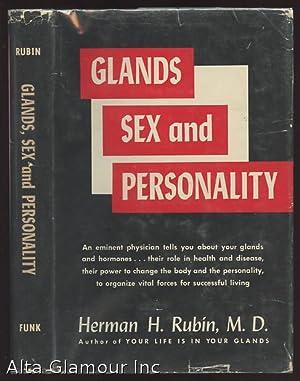 Bild des Verkäufers für GLANDS, SEX AND PERSONALITY zum Verkauf von Alta-Glamour Inc.