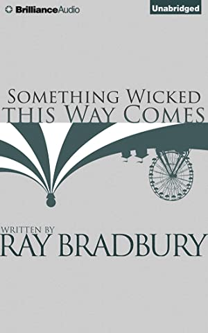 Something Wicked This Way Comes (CD): Bradbury, Ray D.