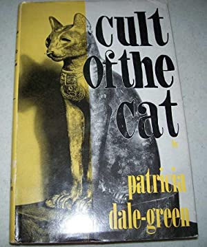Cult of the Cat: Dale-Green, Patricia