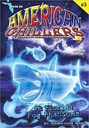 Florida Fog Phantoms #3 (American Chillers)