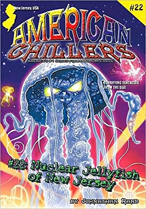 Nuclear Jellyfish of New Jersey #22 (American Chillers)