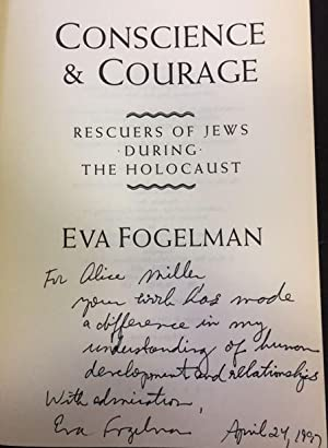 Conscience and Courage. Rescuers of Jews During the Holocaust.