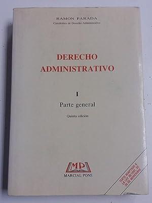 Derecho Administrativo. I parte general: Ramon Parada