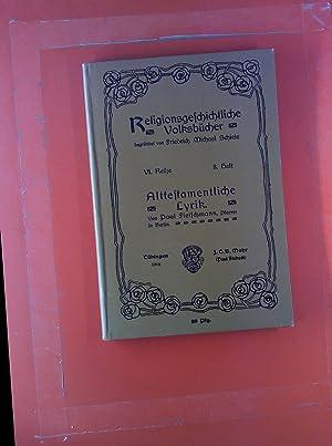 Alttestamentliche Lyrik VI. Reihe, 8. Heft. Religionsgeschichtliche Volksbücher.: Paul Fleischmann