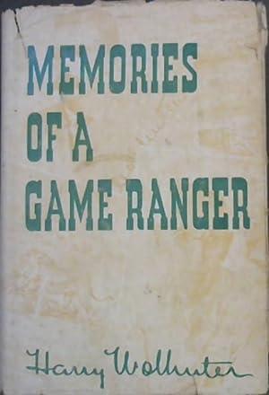 Memories of a Game-Ranger: Wolhuter, Harry