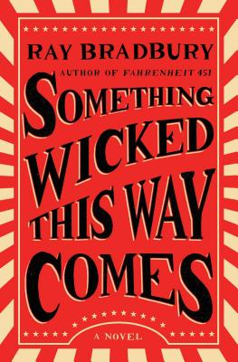 Something Wicked This Way Comes (Paperback or: Bradbury, Ray