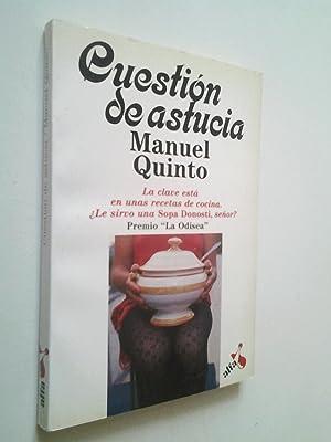 Cuestión de astucia: Manuel Quinto