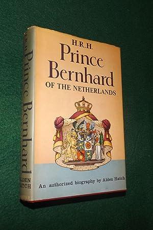 H. R. H. PRINCE BERNHARD OF THE: HATCH, Alden