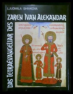 Bild des Verkäufers für Das Tetraevangeliar des Zaren Ivan Alexandar zum Verkauf von ANTIQUARIAT Franke BRUDDENBOOKS