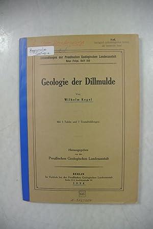 Geologie der Dillmulde. Abhandlungen der Preußischen Landesanstalt. N. F., Heft 160.: Kegel, ...