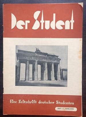 Der Student. Eine Zeitschrift deutscher Studenten. Heft 1, 1. Jahrgang. Herausgeber: G. Czech, ...