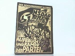 Der Schulungsbrief. Berlin, V. Jahrgang 8./9. Folge, 1938. Aufbruch und Kampf der Partei.: ...