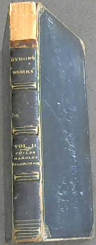 The Works of Lord Byron - Vol: Lord Byron