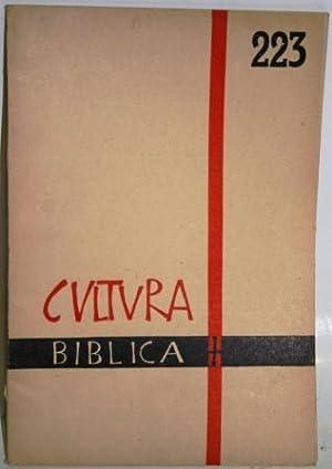 Volumen 25, nº 223. Sumario: Lasierra: Presencia: CULTURA BIBLICA (Bimestral)