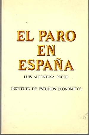 El paro en España: ALBENTOSA PUCHE, Luis