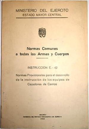 Normas Comunes a todas las Armas y: MINISTERIO DEL EJÉRCITO