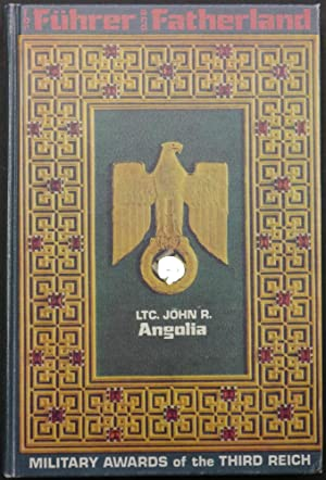 For Führer and Fatherland. Political & Civil: Angolia, John R.