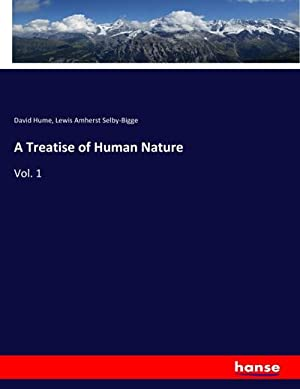 A Treatise of Human Nature : Vol. 1: David Hume