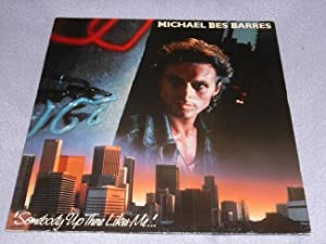 Michael des Barres: Somebody up there likes