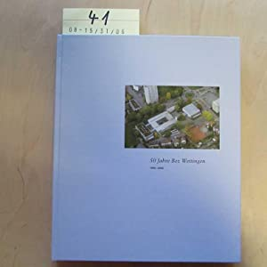 50 Jahre Bez Wettingen - 1956-2006: Baumann, Martin und Marie Louise Reinert-Brügger: