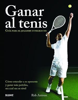 Imagen del vendedor de Ganar al tenis. Guía para el jugador inteligente a la venta por Imosver